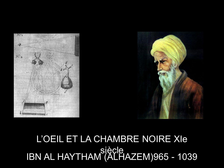 L'OEIL ET LA CHAMBRE NOIRE XIe siècle