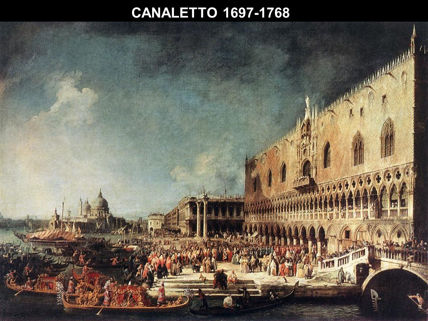 CANALETTO 1697-1768