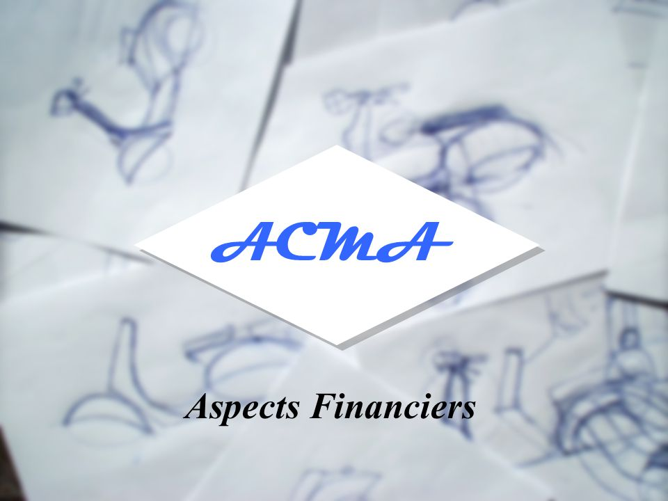 ACMA Aspects Financiers