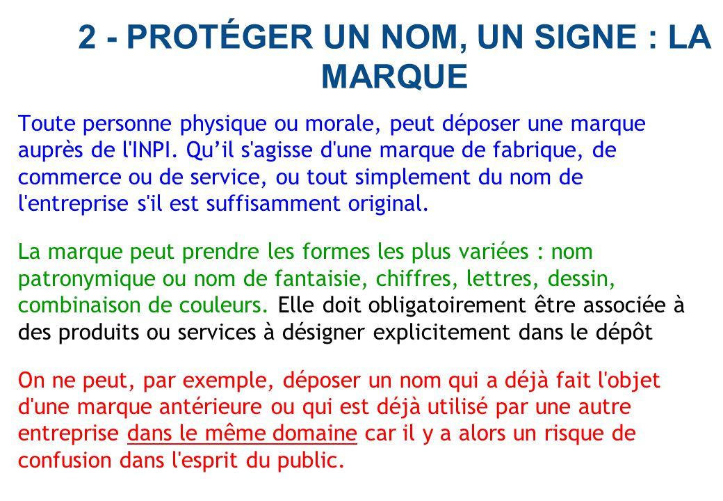 2 - PROTÉGER UN NOM, UN SIGNE : LA MARQUE