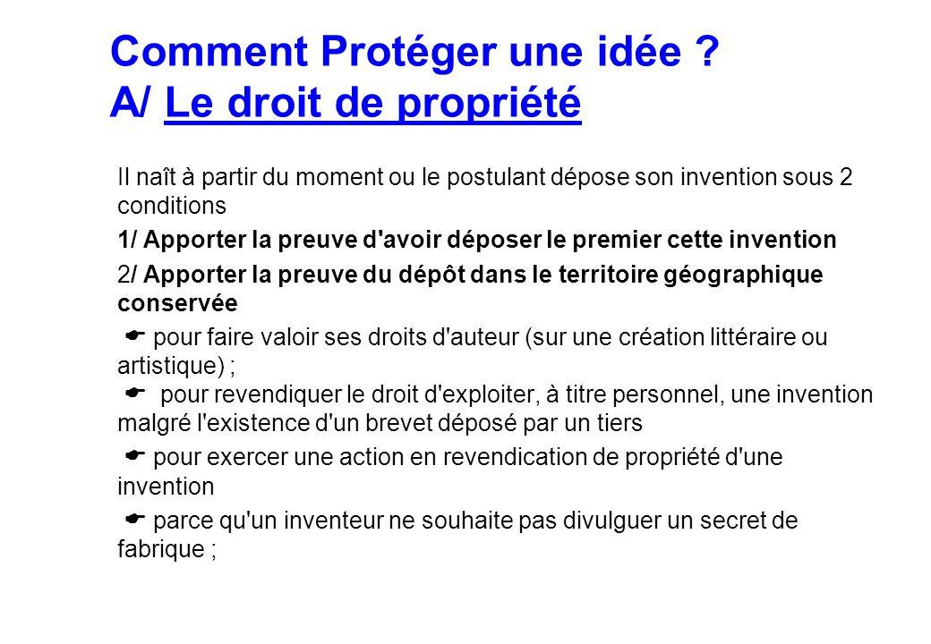 Comment Protéger une idée A/ Le droit de propriété