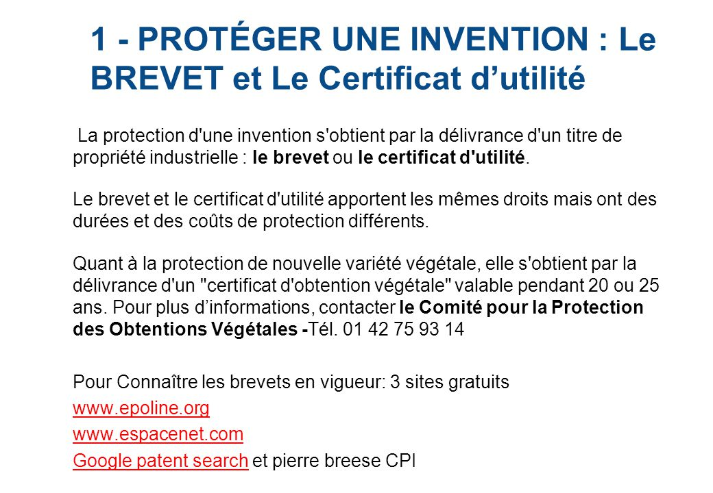 1 - PROTÉGER UNE INVENTION : Le BREVET et Le Certificat d'utilité