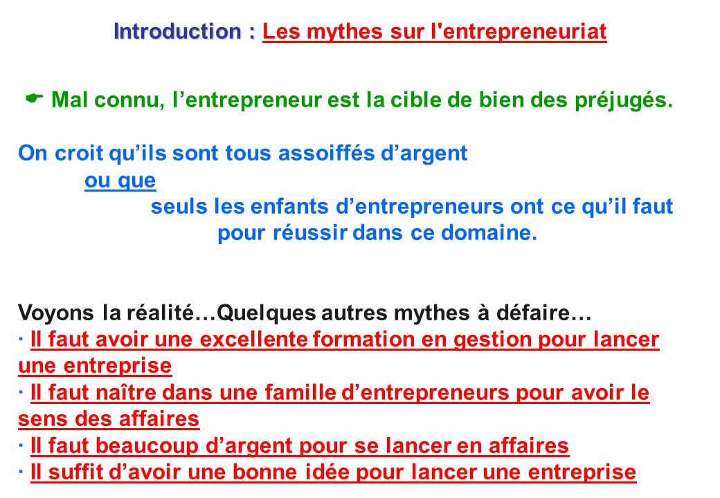 Introduction : Les mythes sur l entrepreneuriat