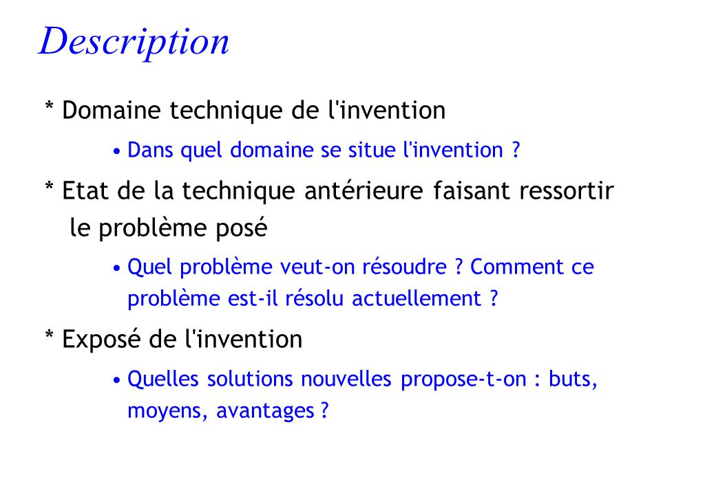 Description * Domaine technique de l invention