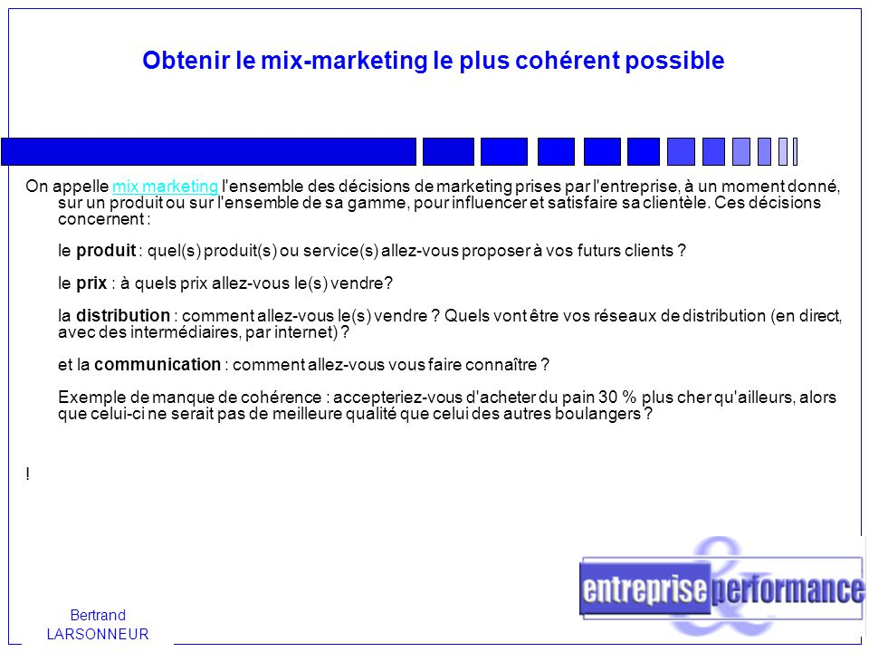Obtenir le mix-marketing le plus cohérent possible