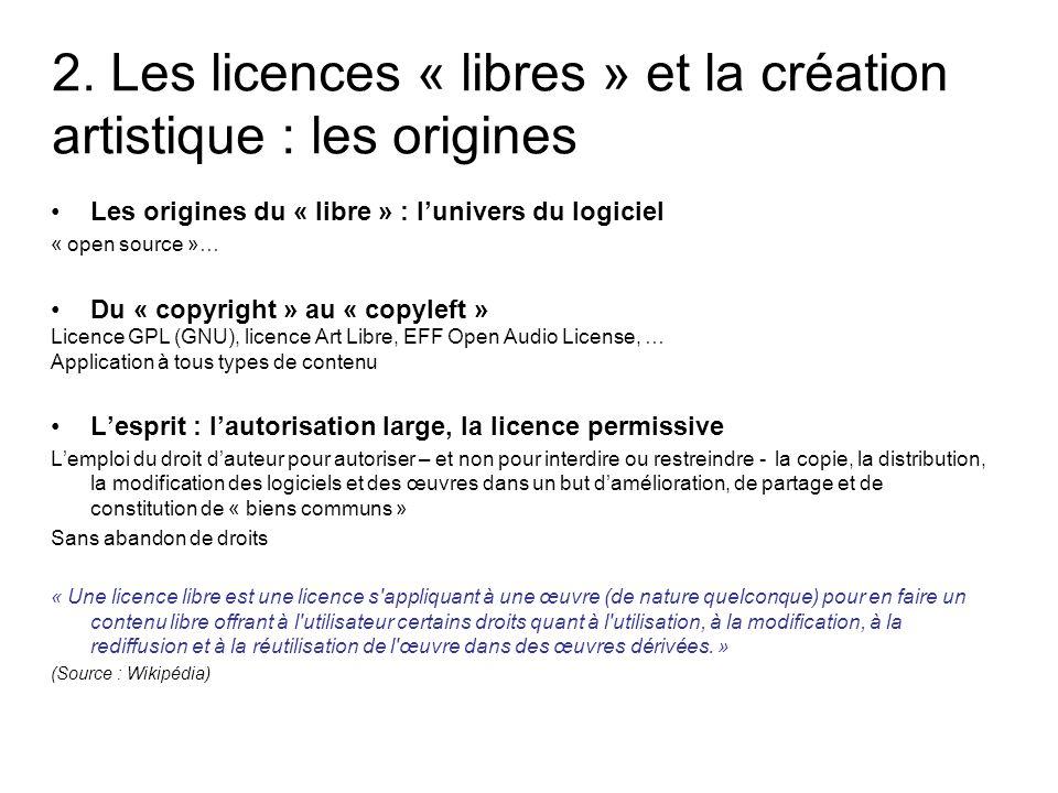 2. Les licences « libres » et la création artistique : les origines