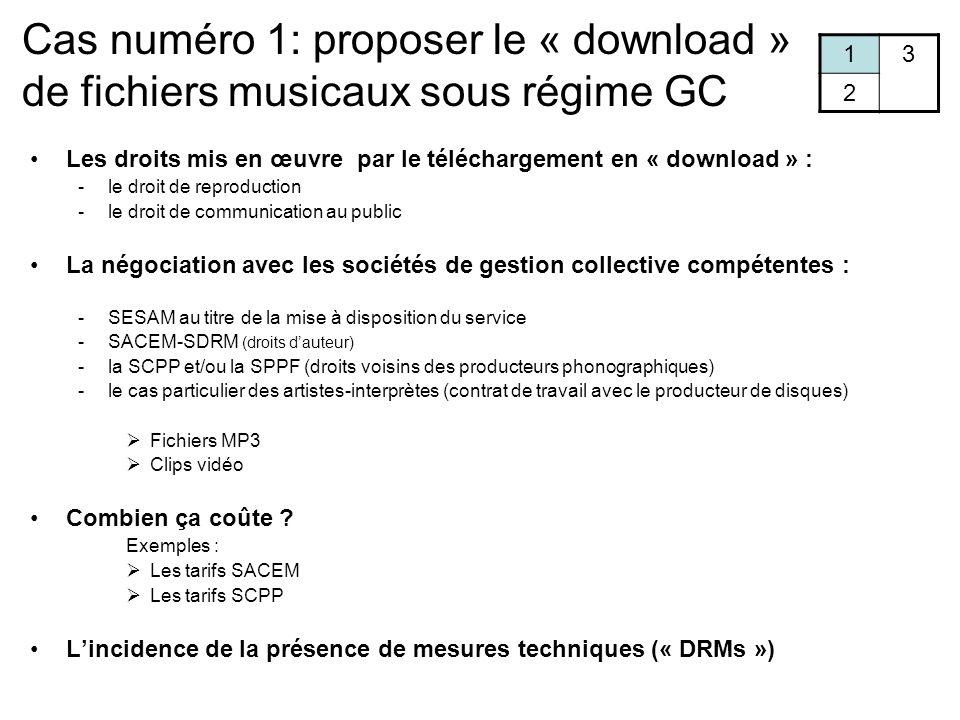 Cas numéro 1: proposer le « download » de fichiers musicaux sous régime GC