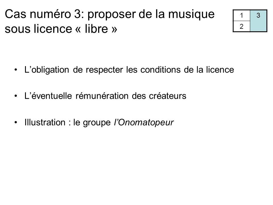 Cas numéro 3: proposer de la musique sous licence « libre »
