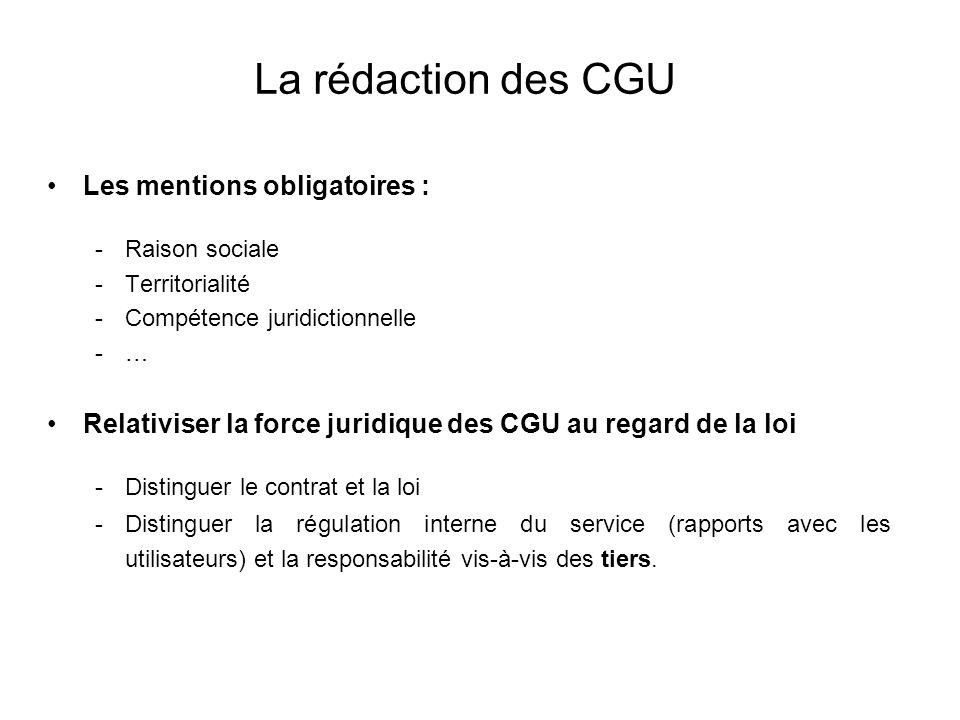 La rédaction des CGU Les mentions obligatoires :