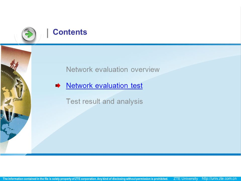 Contents Network evaluation overview Network evaluation test