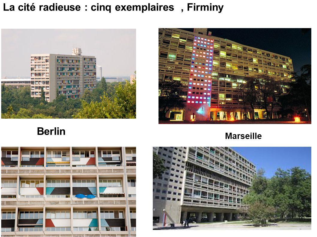 La cité radieuse : cinq exemplaires , Firminy