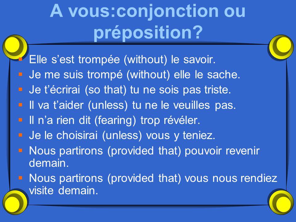 A vous:conjonction ou préposition