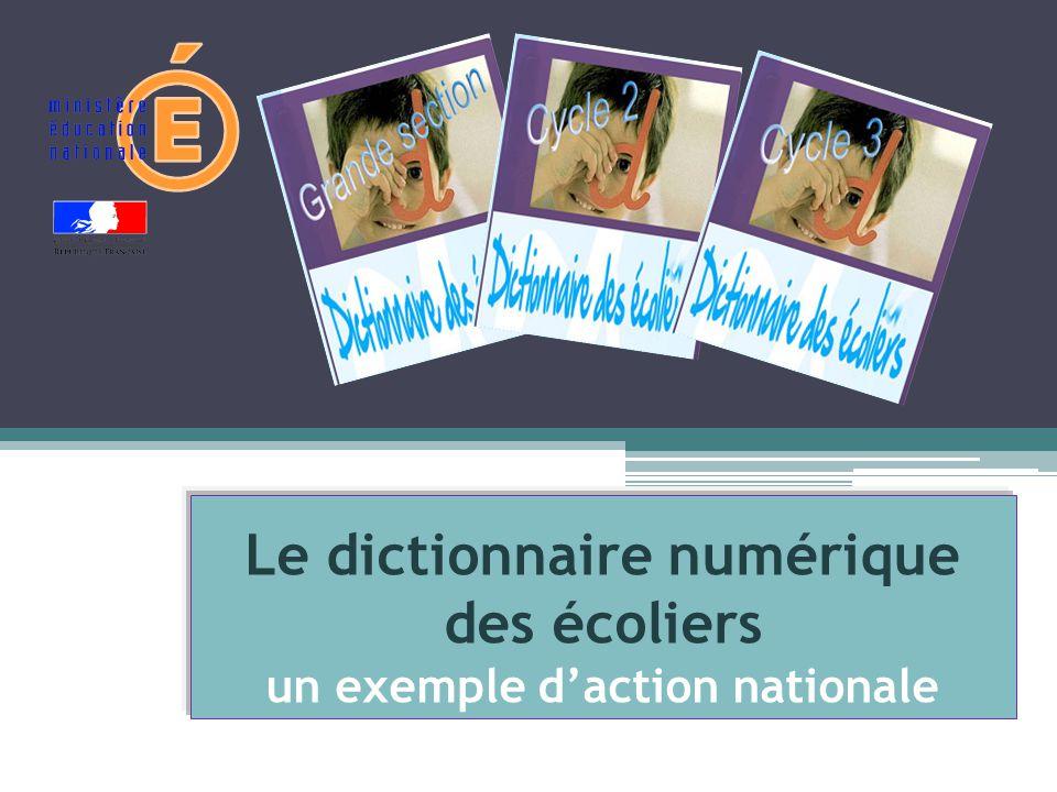 Le dictionnaire numérique des écoliers un exemple d'action nationale