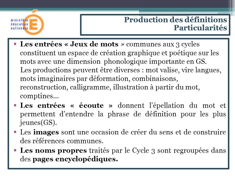 Production des définitions Particularités
