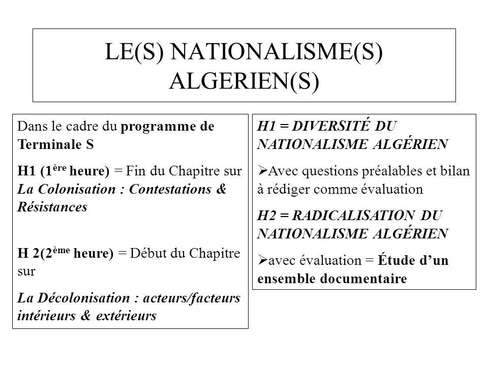 LE(S) NATIONALISME(S) ALGERIEN(S)