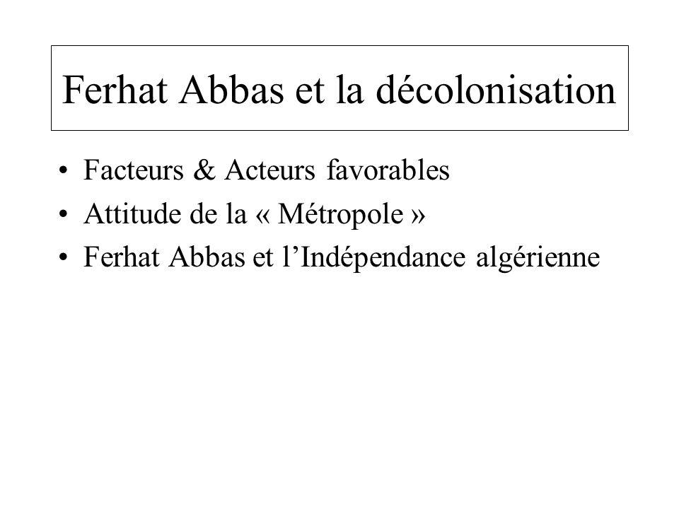 Ferhat Abbas et la décolonisation