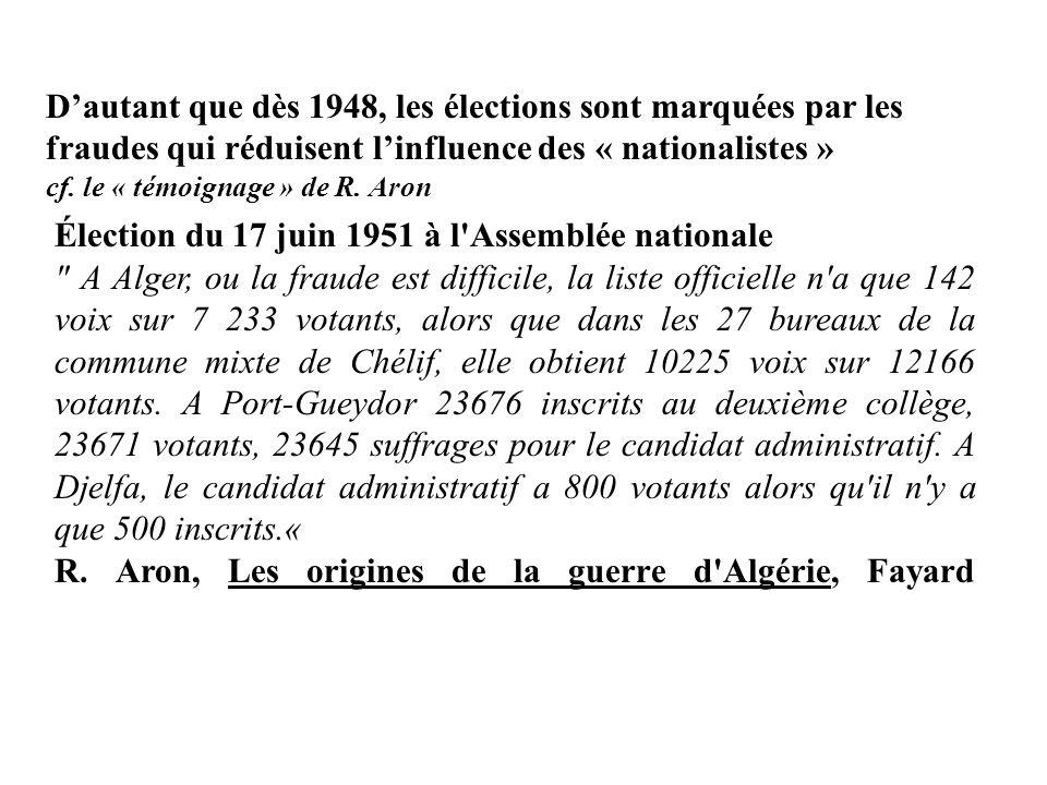 R. Aron, Les origines de la guerre d Algérie, Fayard