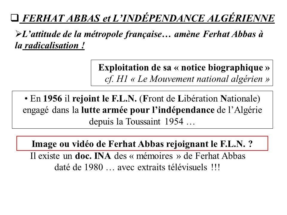 FERHAT ABBAS et L'INDÉPENDANCE ALGÉRIENNE