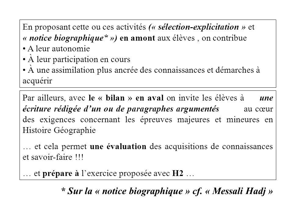 * Sur la « notice biographique » cf. « Messali Hadj »