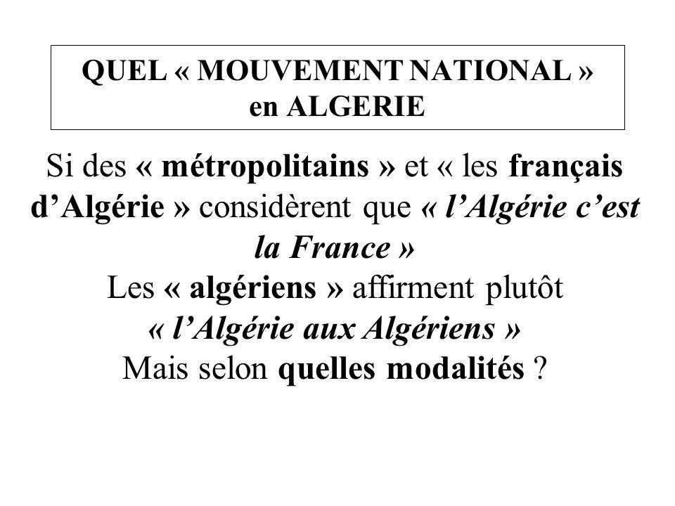 QUEL « MOUVEMENT NATIONAL » en ALGERIE