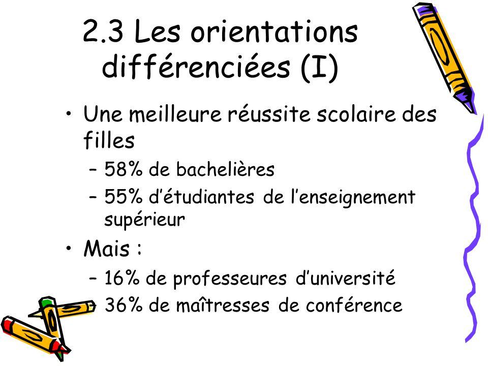 2.3 Les orientations différenciées (I)