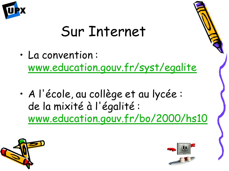 Sur Internet La convention : www.education.gouv.fr/syst/egalite