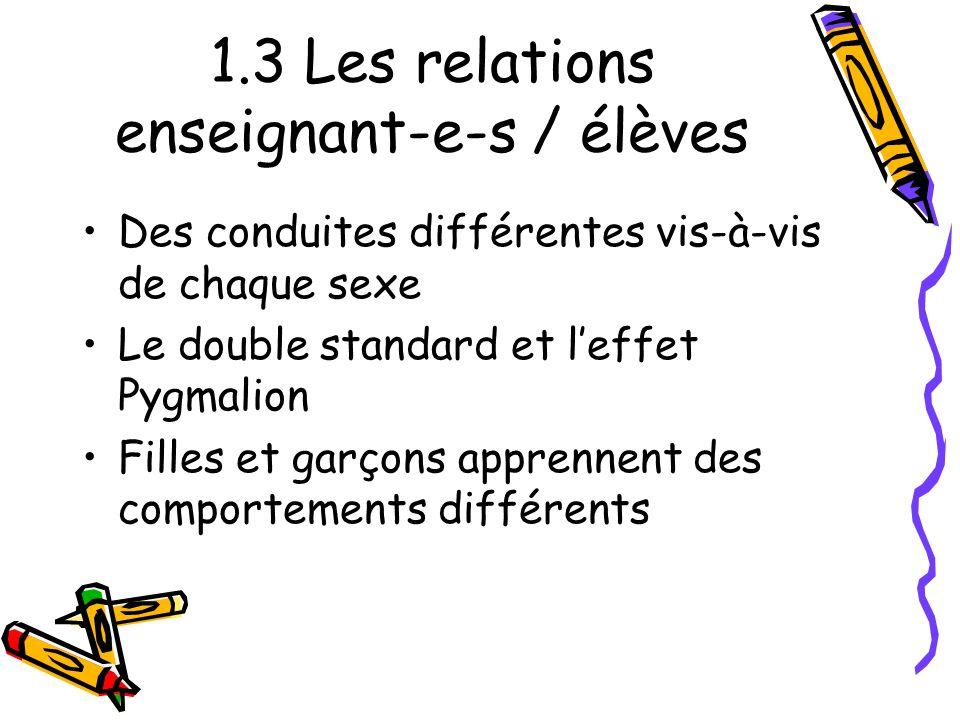 1.3 Les relations enseignant-e-s / élèves