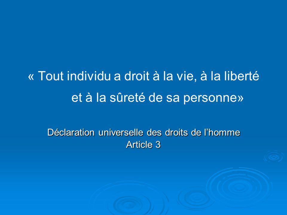 Déclaration universelle des droits de l'homme Article 3