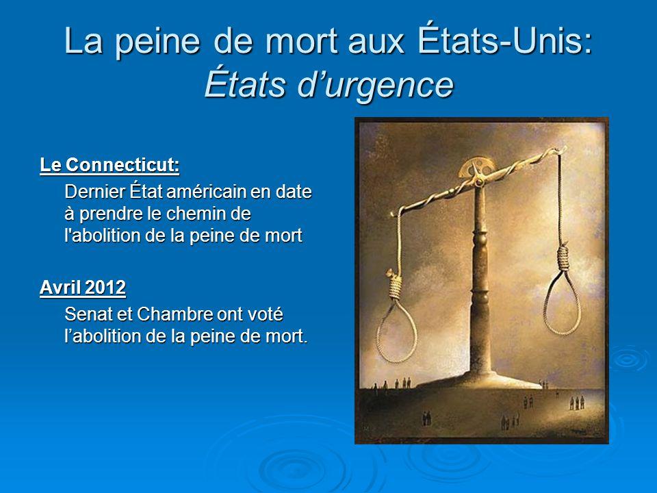 La peine de mort aux États-Unis: États d'urgence
