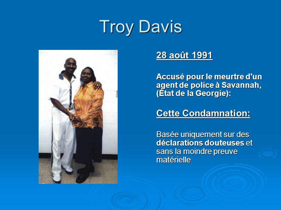 Troy Davis 28 août 1991 Cette Condamnation: