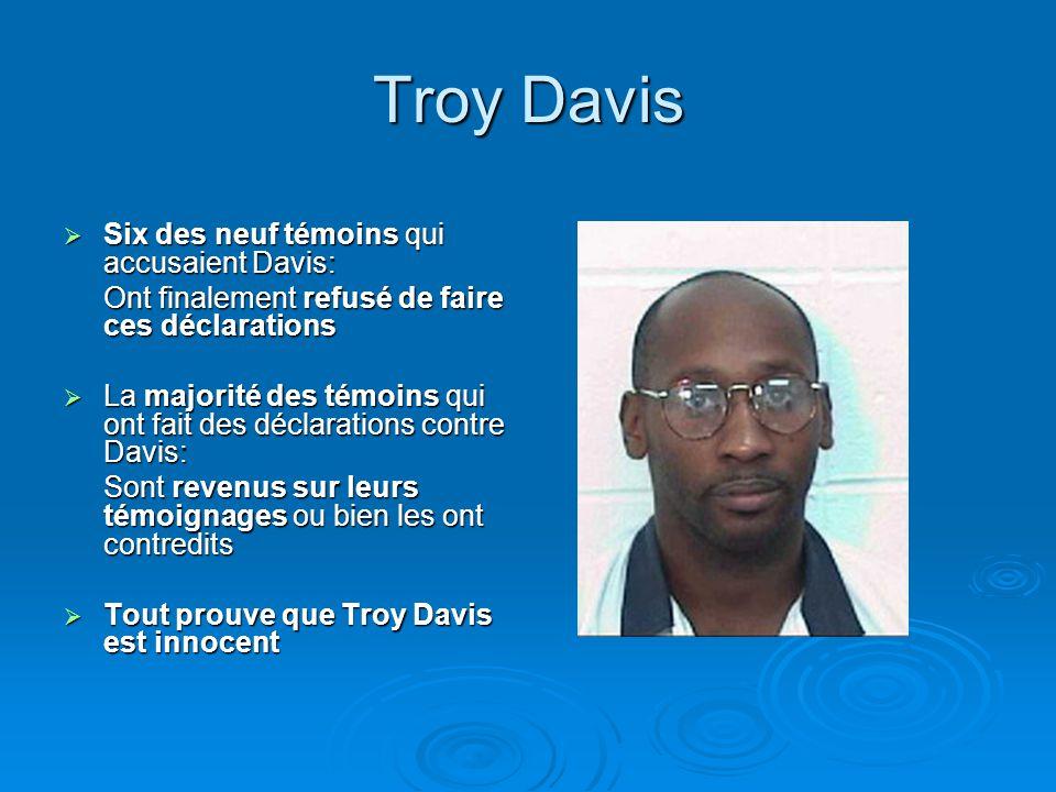 Troy Davis Six des neuf témoins qui accusaient Davis: