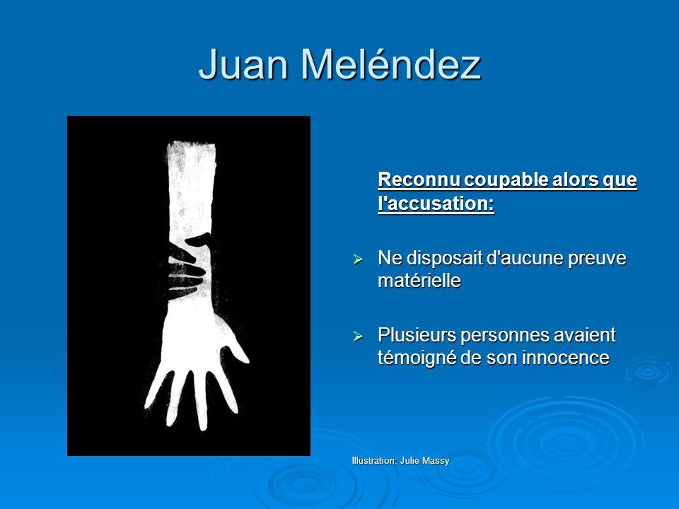 Juan Meléndez Reconnu coupable alors que l accusation: