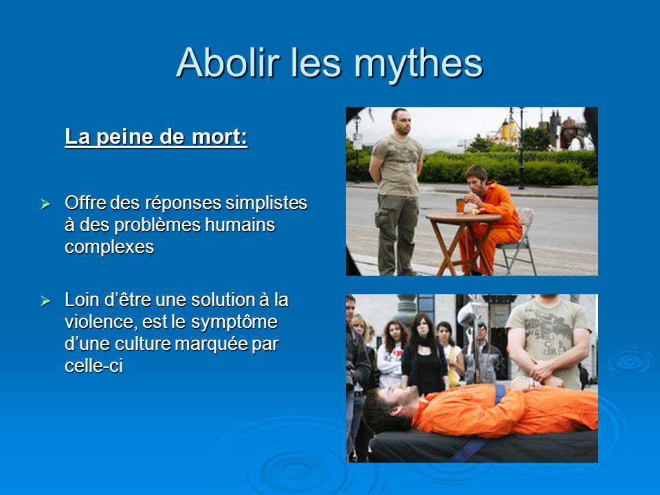 Abolir les mythes La peine de mort: