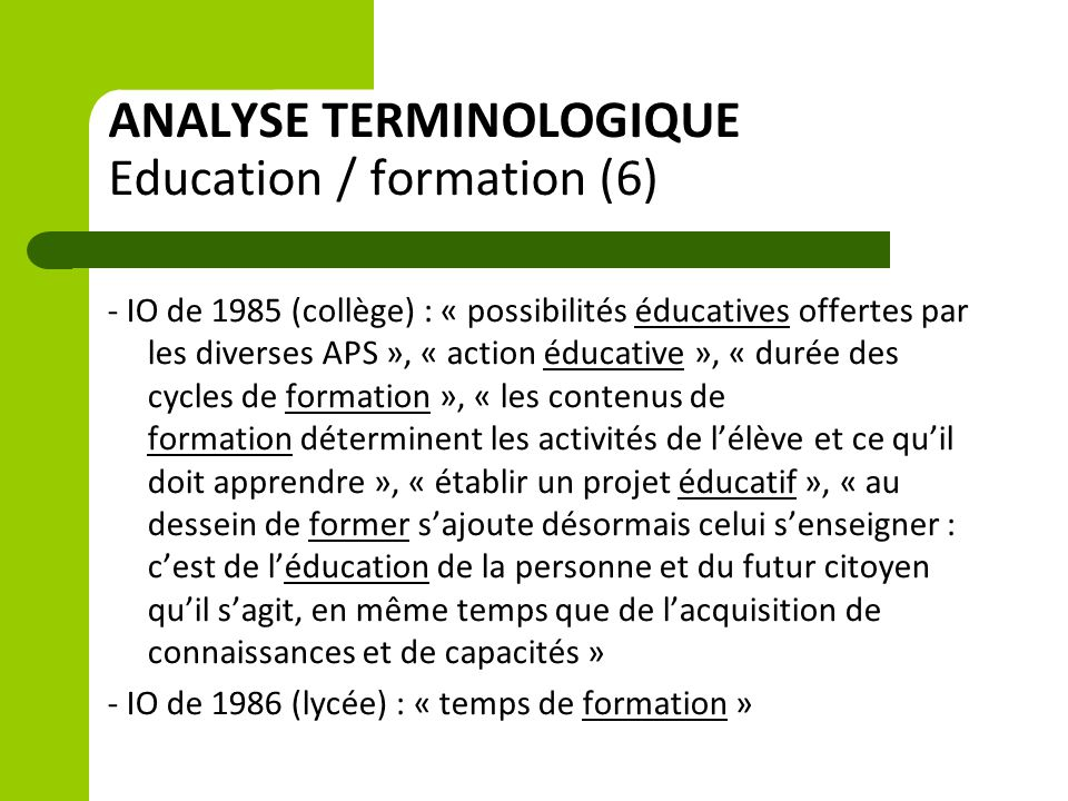 ANALYSE TERMINOLOGIQUE Education / formation (6)