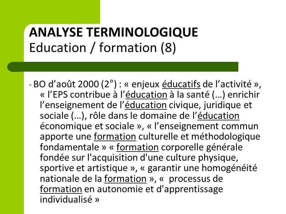 ANALYSE TERMINOLOGIQUE Education / formation (8)