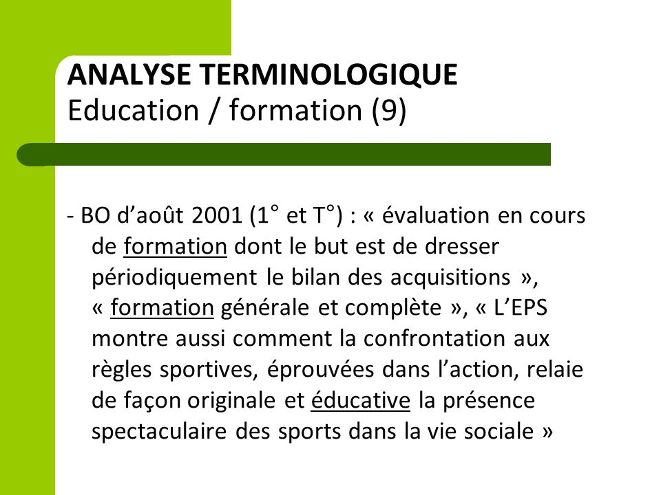 ANALYSE TERMINOLOGIQUE Education / formation (9)