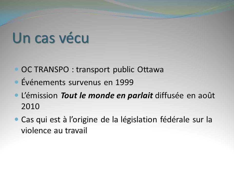 Un cas vécu OC TRANSPO : transport public Ottawa