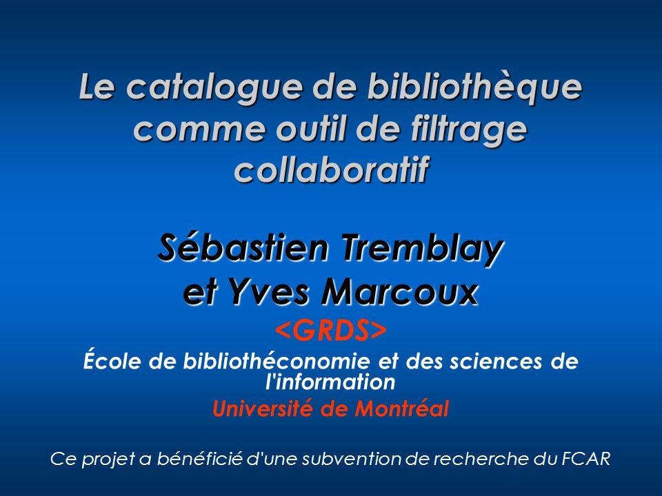 Le catalogue de bibliothèque comme outil de filtrage collaboratif