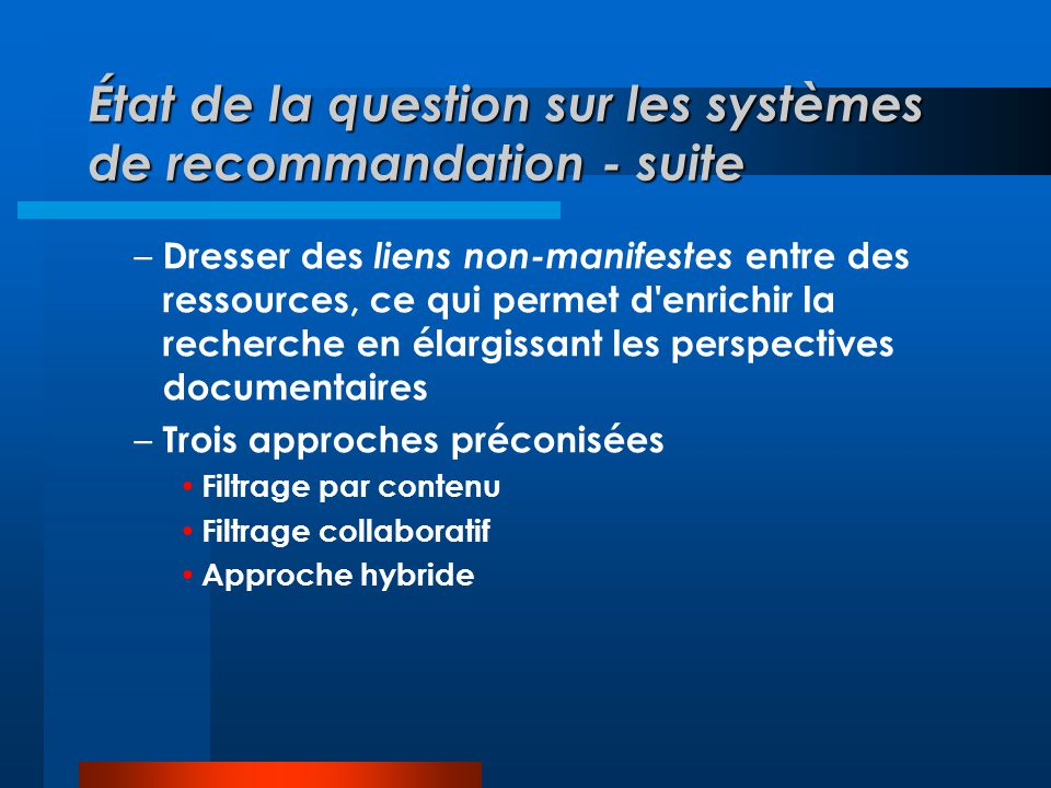 État de la question sur les systèmes de recommandation - suite