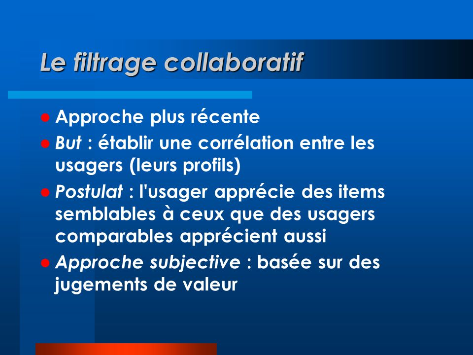 Le filtrage collaboratif