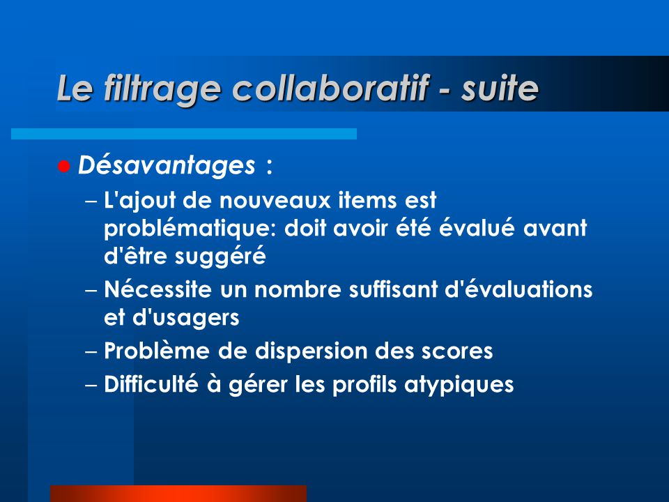 Le filtrage collaboratif - suite