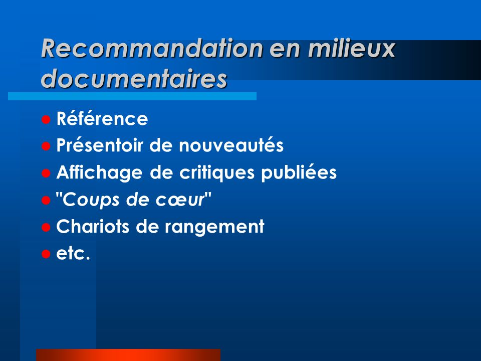 Recommandation en milieux documentaires
