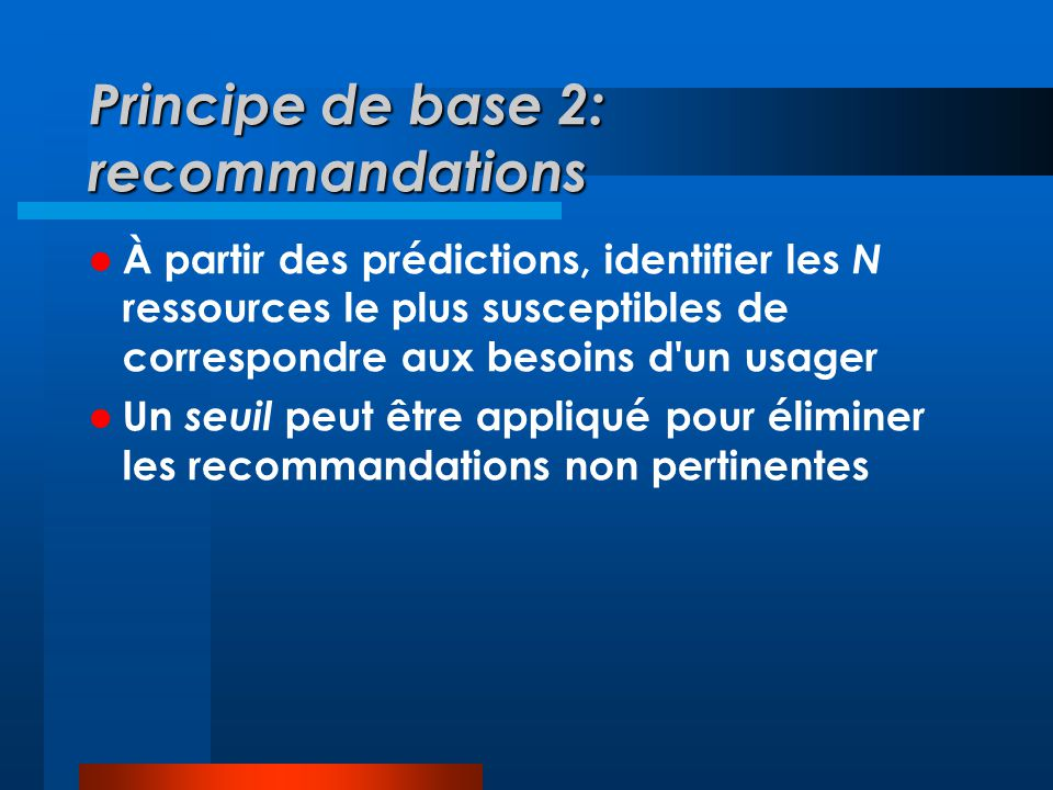 Principe de base 2: recommandations