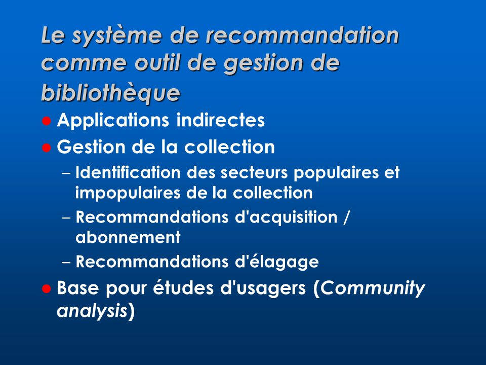 Le système de recommandation comme outil de gestion de bibliothèque