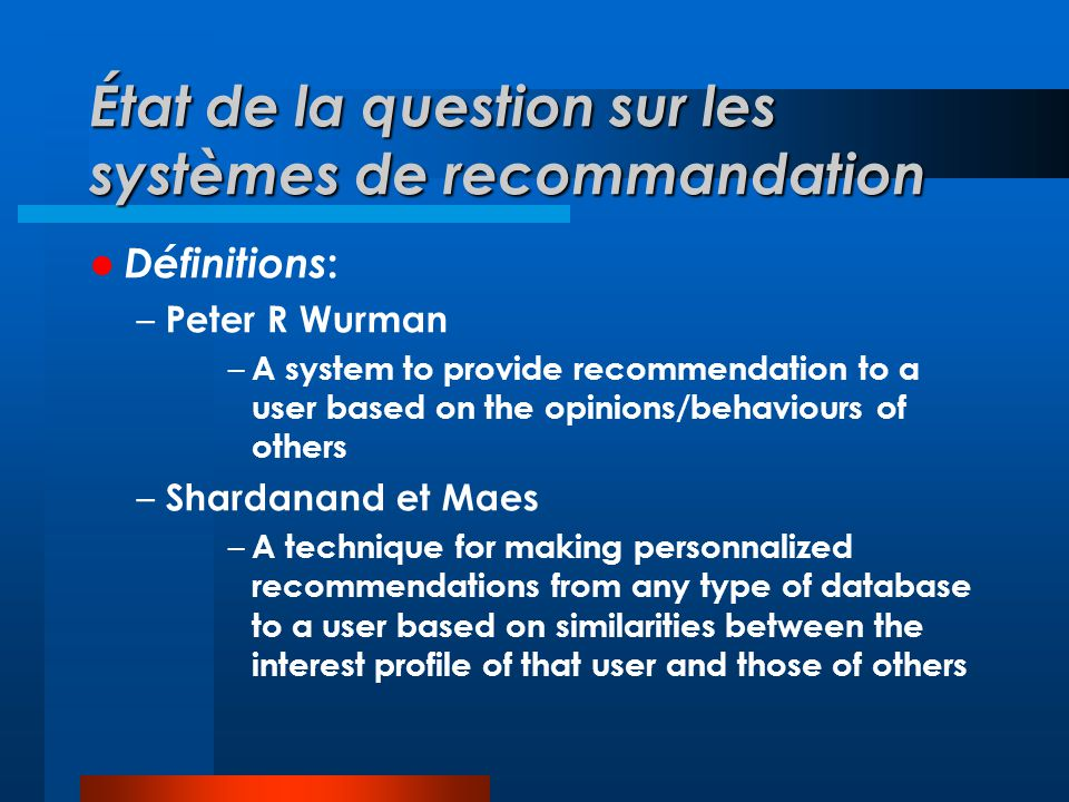 État de la question sur les systèmes de recommandation