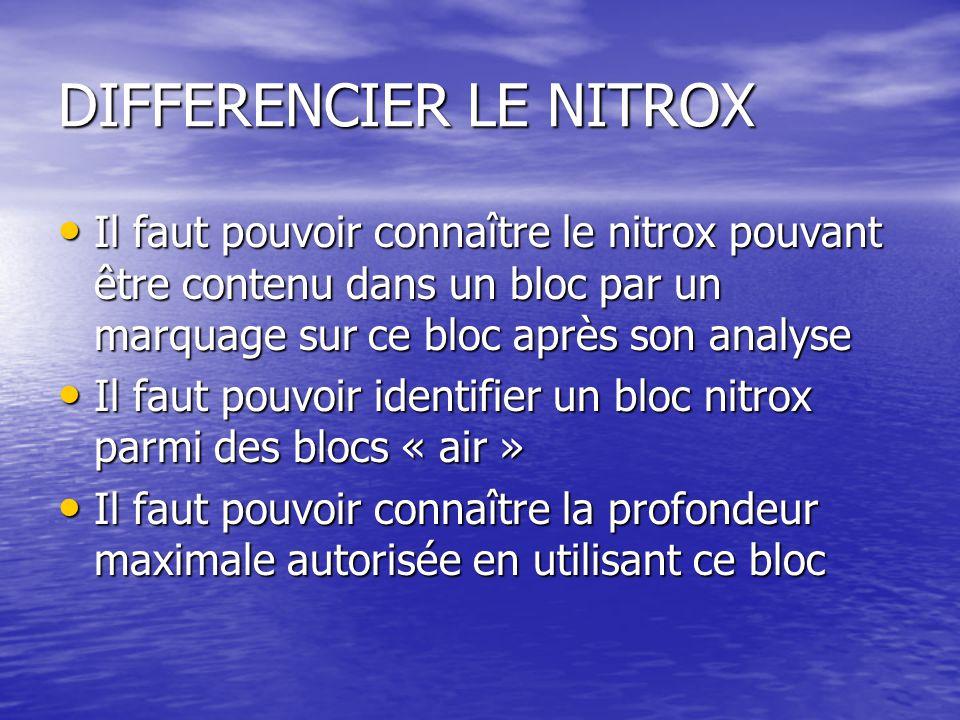 DIFFERENCIER LE NITROX