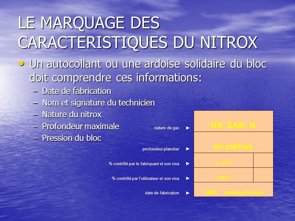 LE MARQUAGE DES CARACTERISTIQUES DU NITROX