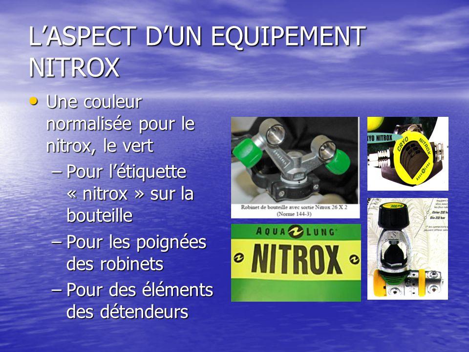 L'ASPECT D'UN EQUIPEMENT NITROX