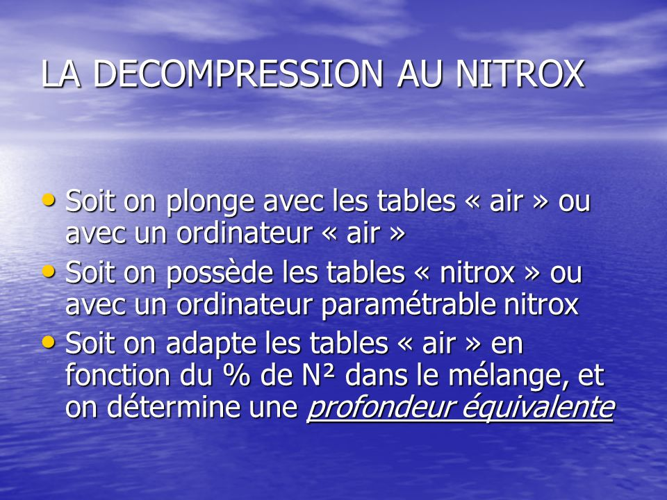 LA DECOMPRESSION AU NITROX