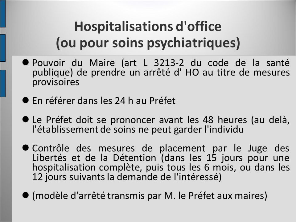 Hospitalisations d office (ou pour soins psychiatriques)